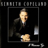 Kenneth Copeland - I Wanna Go