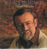 Roger Whittaker - You Are My Miracle