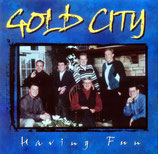 Gold City - Having Fun - (dw)