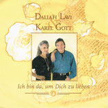 Karel Gott & Daliah Lavi - Ich bin da, um Dich zu lieben