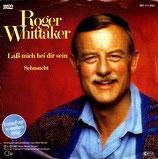 Roger Whittaker - Lass mich bei dir sein