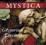 Mystica - Gregorian Lovesongs