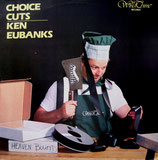 Ken Eubanks - Choice Cuts