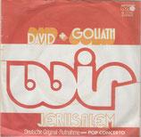 WIR - David und Goliath / Jerusalem