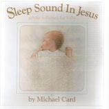 Michael Card - Sleep Sound In Jesus