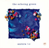 The Echoing Green - Aurora 7.2