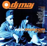 DJ Maj - Waxmuseum