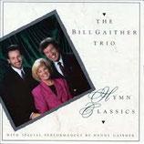 Bill Gaither Trio - Hymn Classics