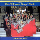 The Children's Gospel Choir - Children, Go