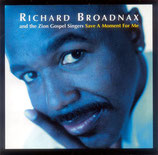 Richard Broadnax - Save A Moment For Me