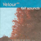 Velour 100 - fall sounds