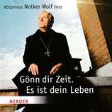 """Abtprimas Nother Wolf liest """"Gönn dir Zeit. Es ist dein Leben"""" (Herder)"""