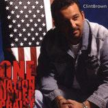 Clint Brown - One Nation Under Praise