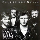 On The Rocks - Salz in der Suppe