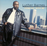 Luther Barnes - Come Fly With Me