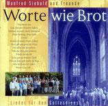 Manfred Siebald und Freunde (Christussänger) - Worte wie Brot