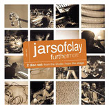 Jars Of Clay - Furthermore 2-CD
