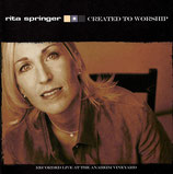 Rita Springer - Created To Worship