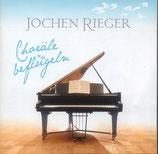 Jochen Rieger - Choräle beflügeln