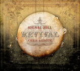 Chris Lizotte - Signal Hill Revival