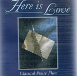Bob McKay - Here Is Love (Classical Praise Flute)