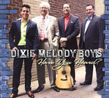 Dixie Melody Boys - Have You Heard?