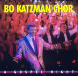 Bo Katzman Chor : A Gospel Night