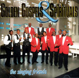 The Singing Friends - Golden Gospels & Spirituals