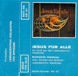 Lebenszentrum Adelshofen - Jesus für alle (101)