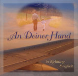 An Deiner Hand in Richtung Ewigkeit