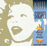 White Gospel - Day by Day