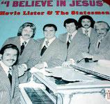 Statesmen - I Believe In Jesus