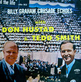 Don Hustad & Tedd Smith - Billy Graham Crusade Echoes