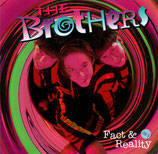 THE BROTHERS - Fact & Reality