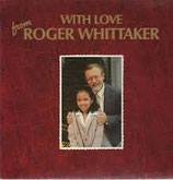 Roger Whittaker - With Love