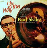 Paul Skiles - He is the Way