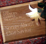 The Stanley Gospel Tradition - Songs About Our Savior (Various)-