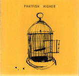 Phatfish - Higher
