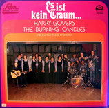 Harry Govers & The Burning Candles - Es ist kein Traum