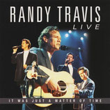 Randy Travis - It Way Just A Matter Of Time (Live)