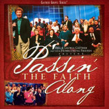 Gaither Homecoming - Passin' The Faith Along