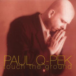 Paul Q-Pek - Touch The Ground