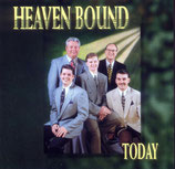 Heaven Bound - Today -