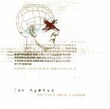 THE MYRIAD - You Can't Trust A Ladder