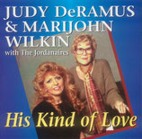 Judy DeRamus - His Kind of Love -