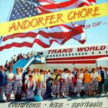 Andorfer Chöre (Gemischter Chor, Männerchor, Jugendchor) - Evergreens, Hits, Spirituals