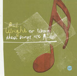 Paul Wright - Wright Or Wrong These Songs Are Paul's