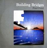 Paul Field - Building Bridges