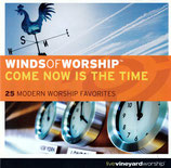 Vineyard - Winds Of Worship : Come Now Is The Time 2-CD
