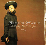 Tramaine Hawkins - All My Best To You Vol.2